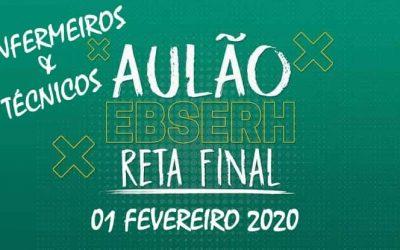 AULÃO EBSERH PARA ENFERMEIROS E TÉCNICOS